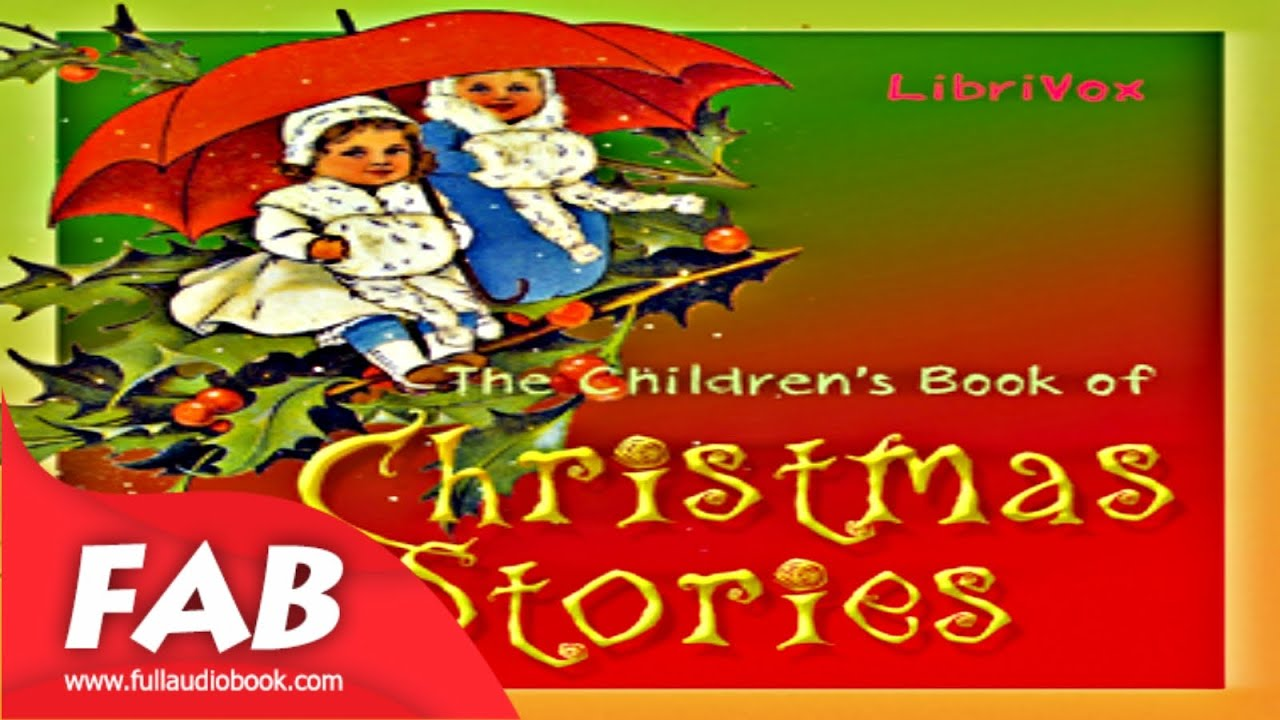 The Children's Book of Christmas Stories Full Audiobook by VARIOUS ...