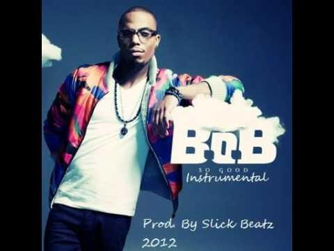B.o.B. - So Good(Instrumental) Download Link Incuded REMAKE