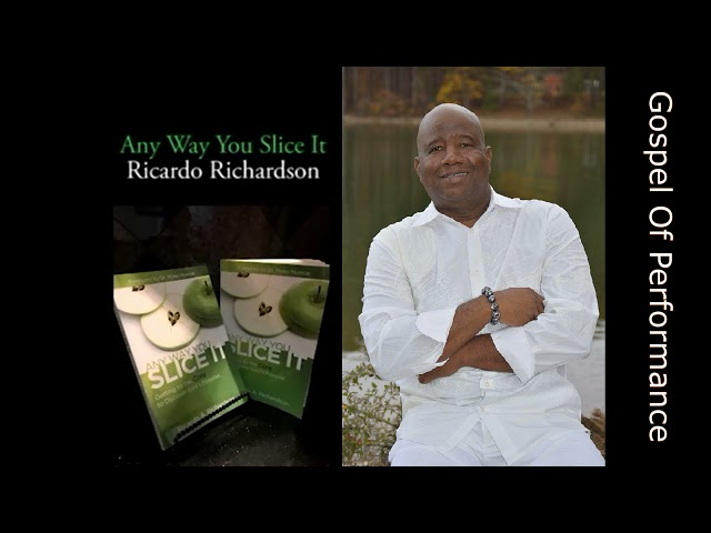 Gospel of Performance | Ricardo Richardson