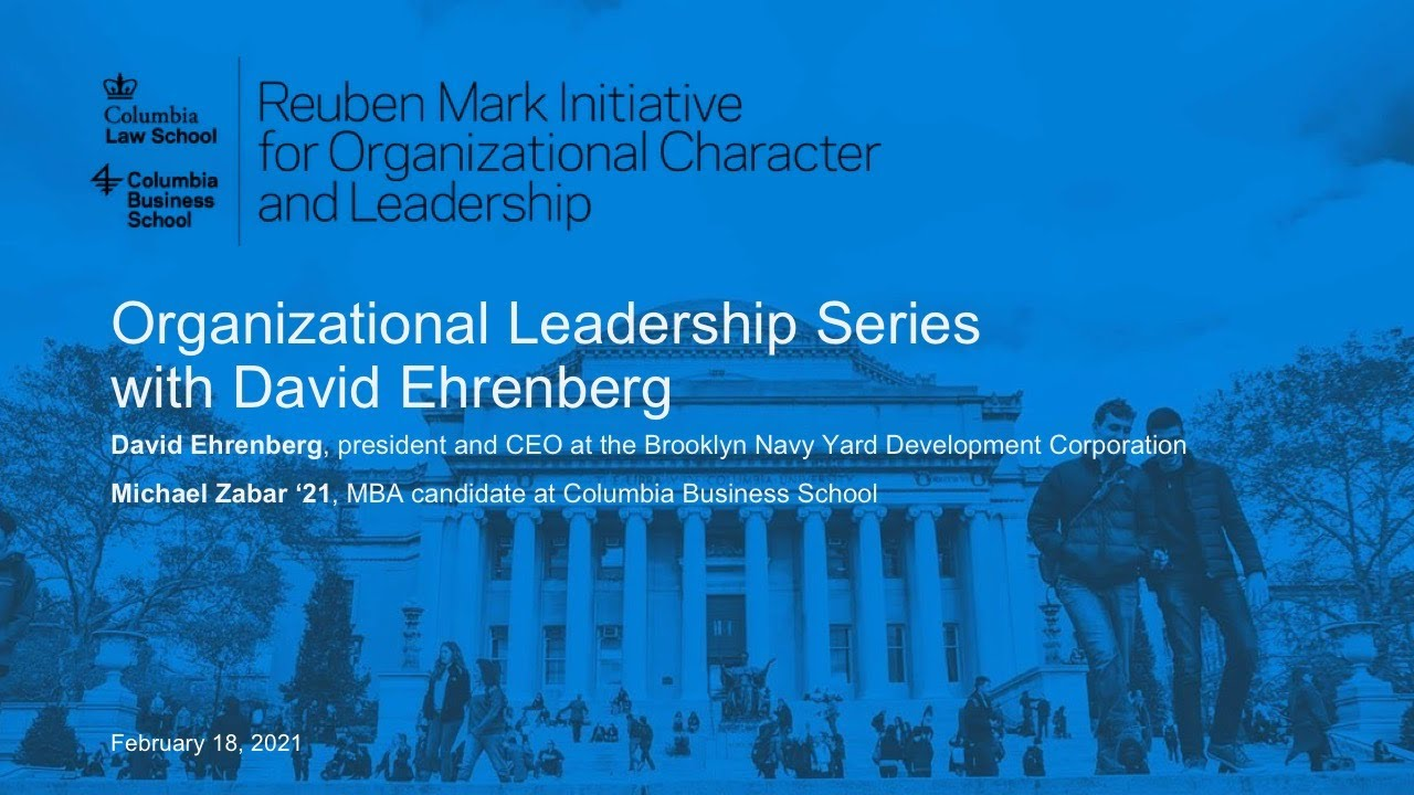 Organizational Leadership Series with David Ehrenberg