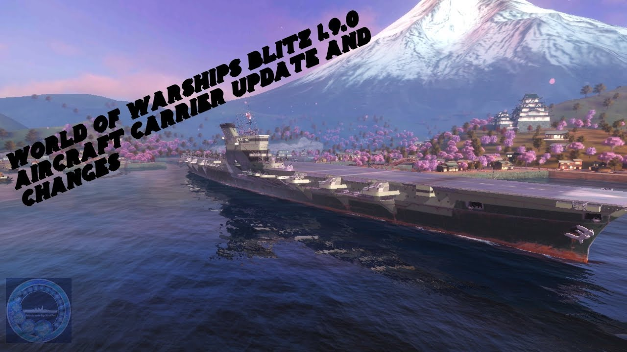 World of Warships Blitz Update 1 9 0 Aircraft Carrier Tutorial and  Guidelines Gameplay