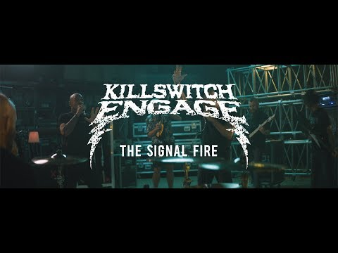 Killswitch Engage - The Signal Fire
