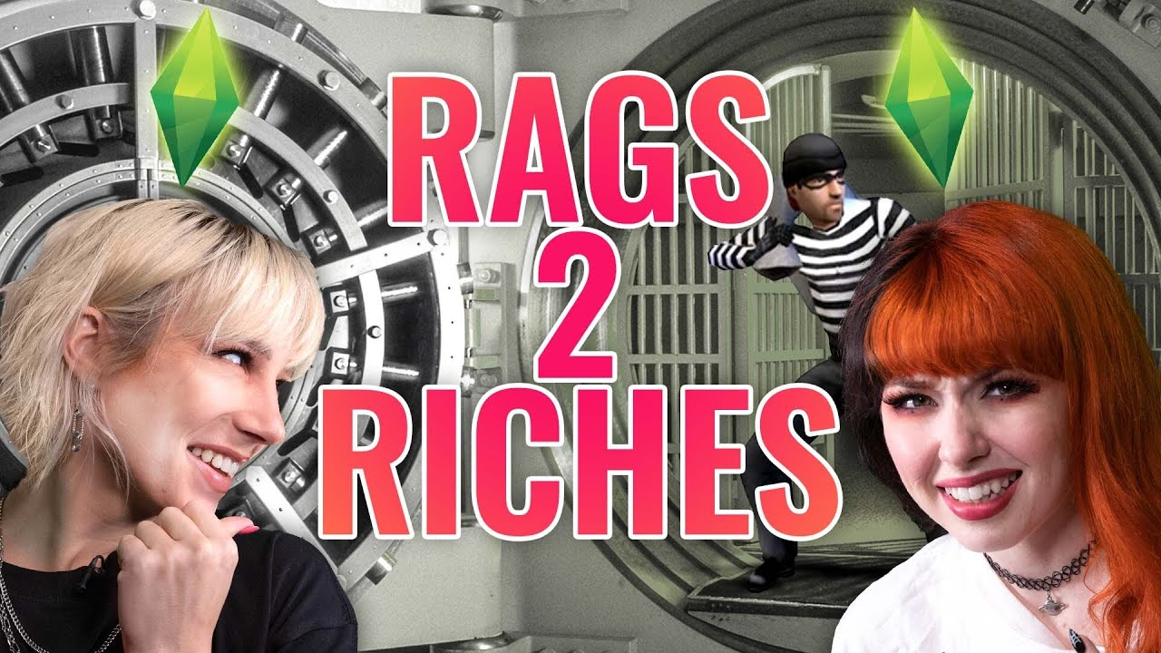 Grand Theft Sims (Rags to Riches Challenge)
