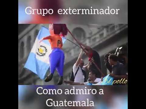 Grupo Exterminador-Como Admiro A Guatemala 😍💘😍