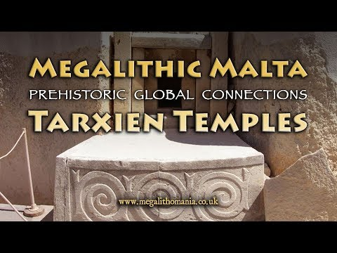 Megalithic Malta | Tarxien Temples | Prehistoric Global Connections | Megalithomania