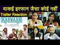 Karwaan Trailer Reaction: Irrfan Khan|Dulquer Salmaan | Mithila Palkar | FilmiBeat