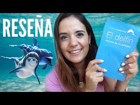 El Delfín: Historia De Un Soñador - Sergio Bambarén | Isa Gabuardi