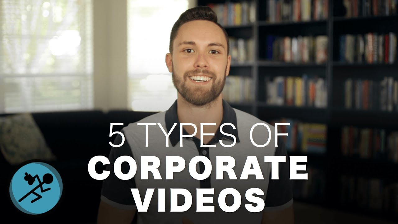The Best Types Of Corporate Marketing Videos Youtube