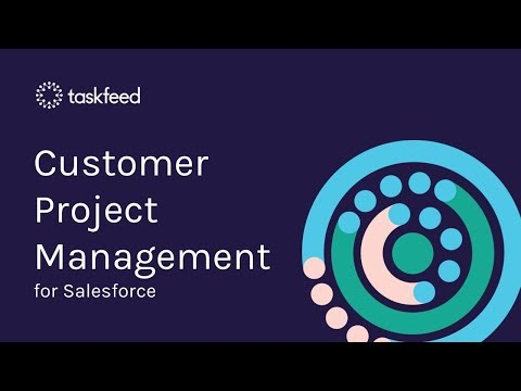 Taskfeed - Customer Onboarding Project Management for Salesforce