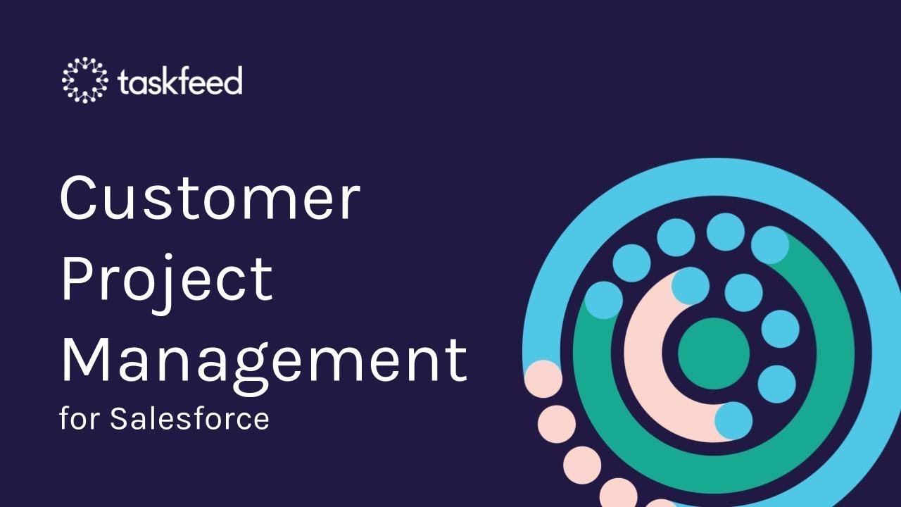 Taskfeed Customer Onboarding Project Management For Salesforce