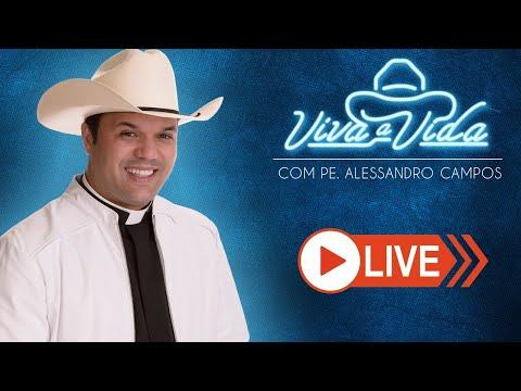 #FiqueEmCasa E Cante #Comigo  | Viva A Vida, Com Padre Alessandro Campos - 31/03/2020