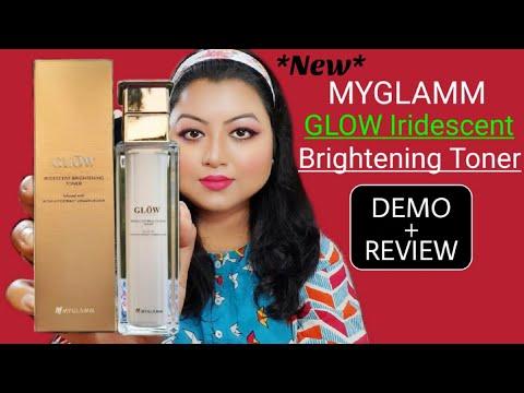 Myglamm GLOW Iridescent Brightening Toner Review & Demo