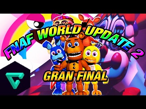 Five Nights at Freddy's World Update 2 | Gran Final | ¡Baby Aparece! | FNAF Sister Location