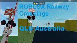 ROBLOX Queensland Australia Railway Crossing