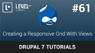 Drupal Tutorials  #61 - Creating a Responsive Grid With Views