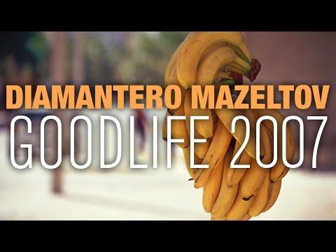 Diamantero Mazeltov - Good Life 2007 [Official Audio]