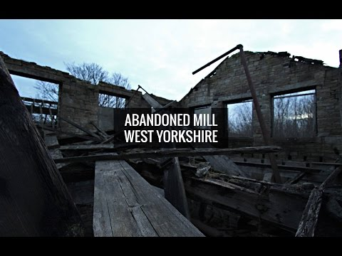 Abandoned Mill, West Yorkshire