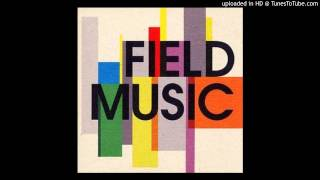 Field Music - Pieces