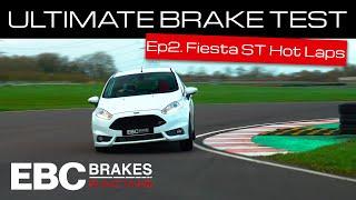EBC's Ultimate Brake Test | Ep.2 – Fiesta ST Hot Laps with Jake Hill (Yellowstuff Pads & USR Discs)