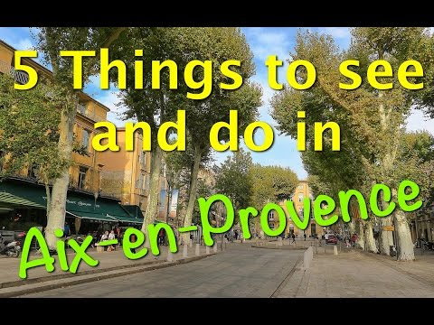 Find 5 things to see and do in Aix-en-Provence, France