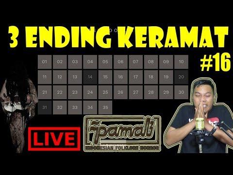 [LIVE] 3 ENDING YANG BIKIN GILA - PAMALI GAME HORROR INDONESIA PART #16