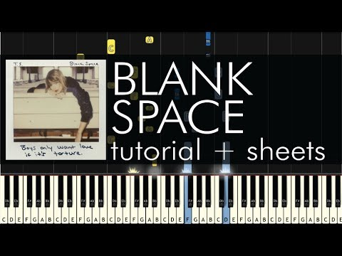 Taylor Swift - Blank Space - Piano Tutorial + Sheets