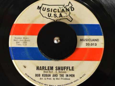 Bob Kuban & The In-Men - Harlem Shuffle (MONO)