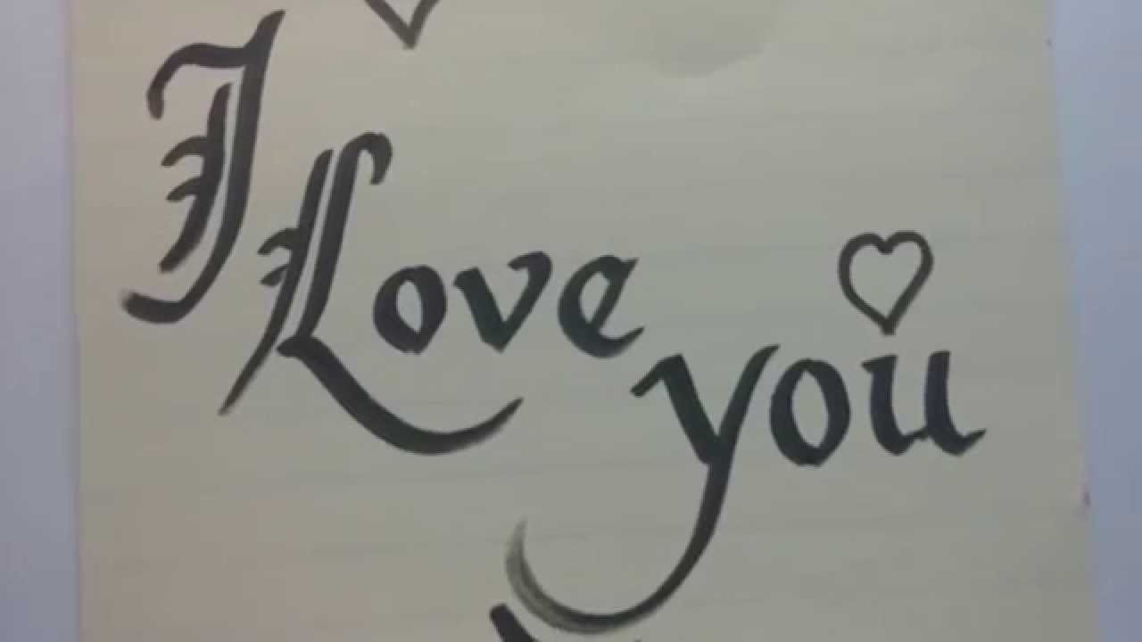 I love you written in calligraphy youtube