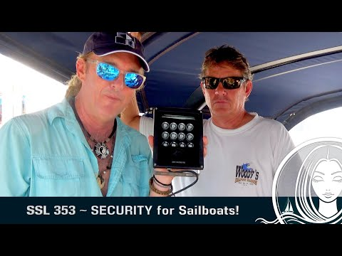 SSL 353 ~ SECURITY For Sailboats!