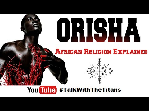 African Religion Explained |  TALK WITH THE TITANS