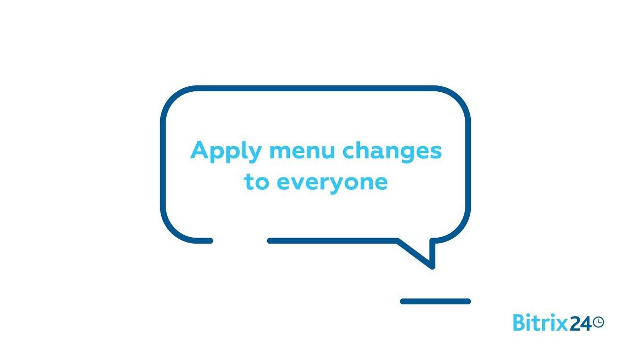 Apply menu changes to everyone