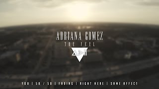 Adriana Gomez - The Feel EP (Full Stream)