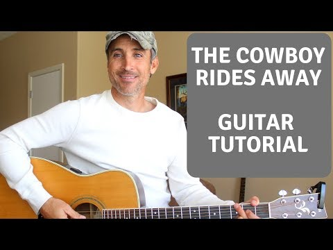 The Cowboy Rides Away - Guitar Tutorial | Lesson
