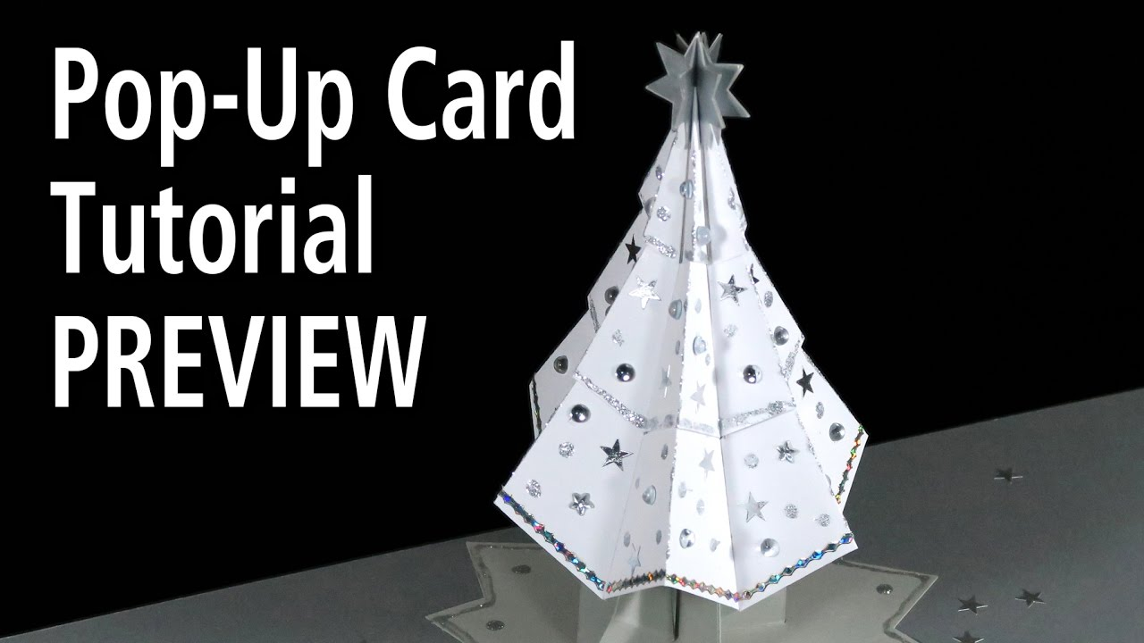 Christmas Tree Pop-Up Card Tutorial PREVIEW - YouTube
