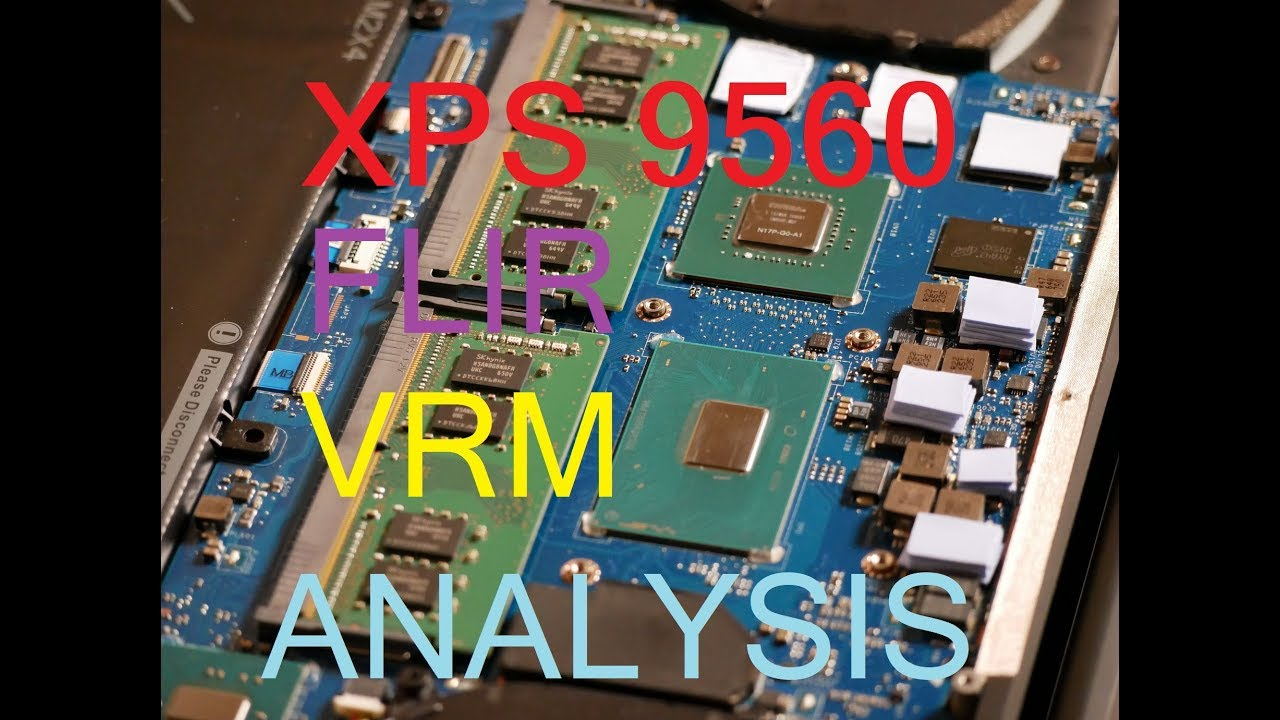 Dell XPS 9560 VRM Thermal Insanity As Seen Through FLIR