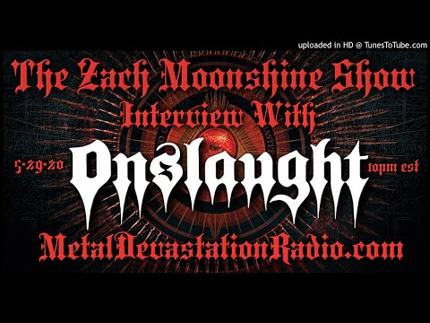 Onslaught - Interview 2020 - The Zach Moonshine Show