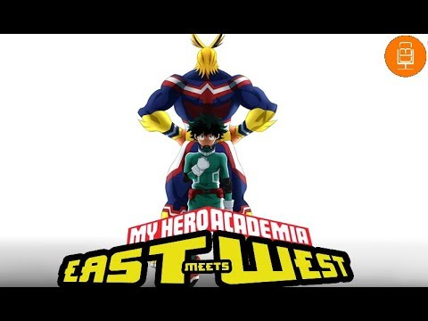 My Hero Academia - East Meets West