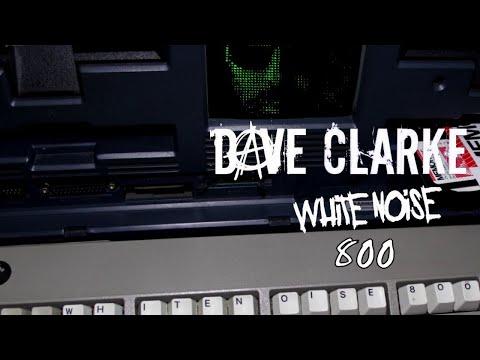 Dave Clarke's Whitenoise 800