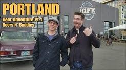 Beers N' Buddies: Portland Brewery Adventure Pt.1