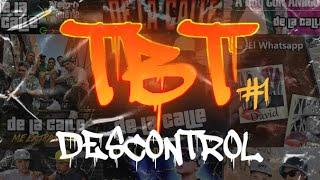 De La Calle - Descontrol | TBT #1