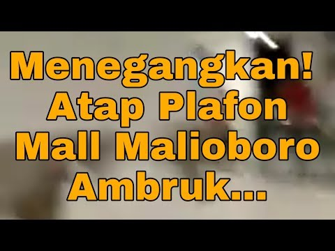 detik-detik-atap-plafon-mall-malioboro-ambruk-senin-24-februari-2020