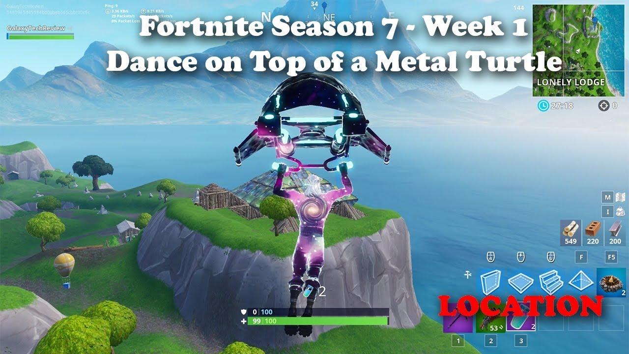 Fortnite Season 7 Week 1 Dance On Top Of A Metal Turtle