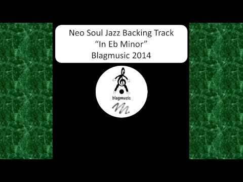 Neo Soul Jazz Backing Track 2014 in Eb Minor 2014 NRS 1/5