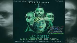 La Zista ft. Zion & Lennox, Wisin - Lo Nuestro Es Real (DJ Jorge113 Dembow Deluxe RMX)