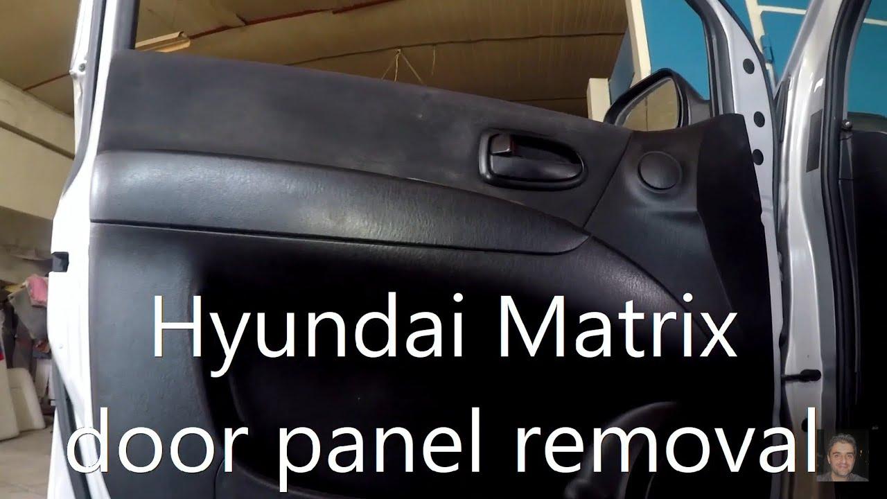 Hyundai Matrix Elantra Lavita 2001 2010 Door Panel Removal Youtube