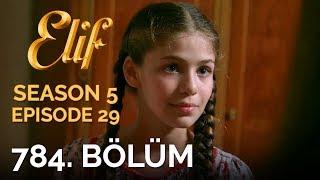Video Elif 784. Bölüm | Season 5 Episode 29 download MP3, 3GP, MP4, WEBM, AVI, FLV November 2018