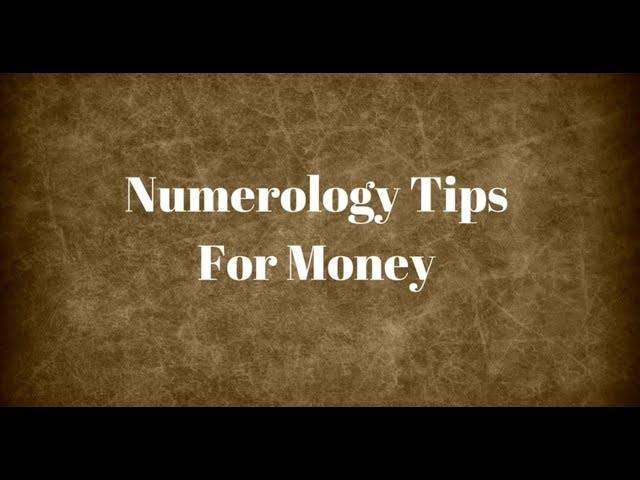 Numerology Tips For Money