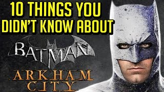 10 Things You Didn't Know About Batman: Arkham City