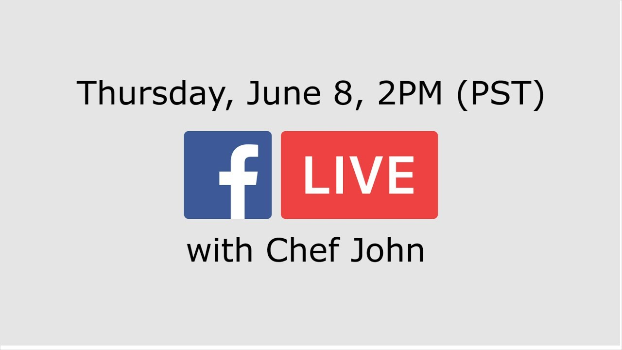 chef-john-is-doing-a-facebook-live