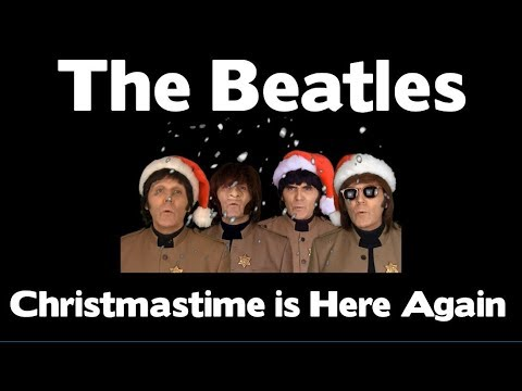 THE BEATLES - CHRISTMASTIME IS HERE AGAIN - YouTube